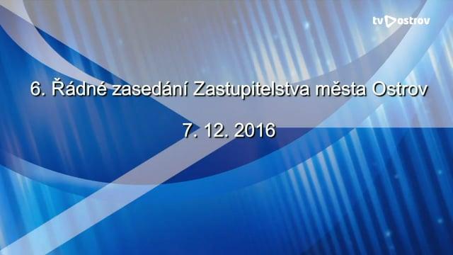6. Řádné zasedání Zastupitelstva města Ostrov 7.12.2016