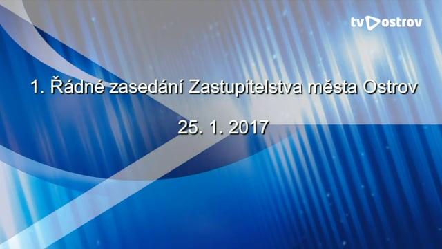 1. Řádné zasedání Zastupitelstva města Ostrov 25.1.2017
