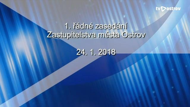 1. řádné zasedání Zastupitelstva města Ostrov 24.1.2018