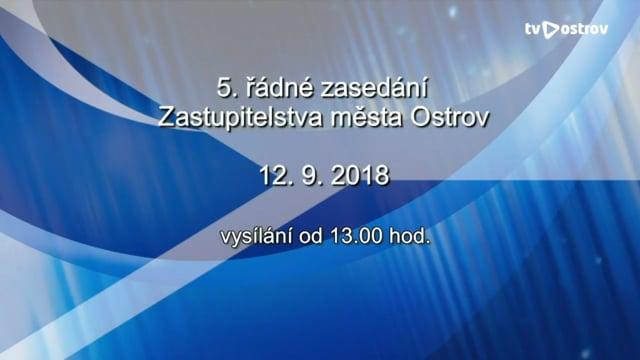 5. řádné Zasedání Zastupitelstva města Ostrov 12.9.2018